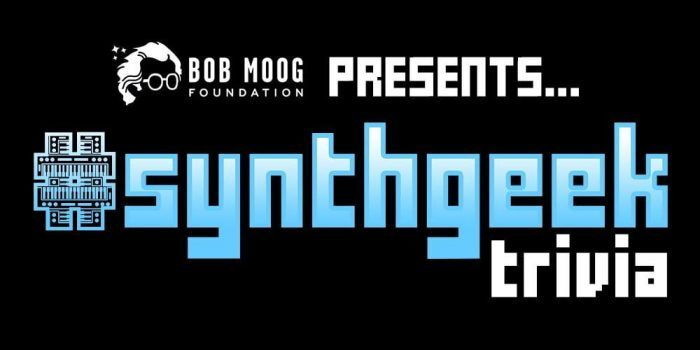 Bob Moog Foundation Synthgeek Trivia