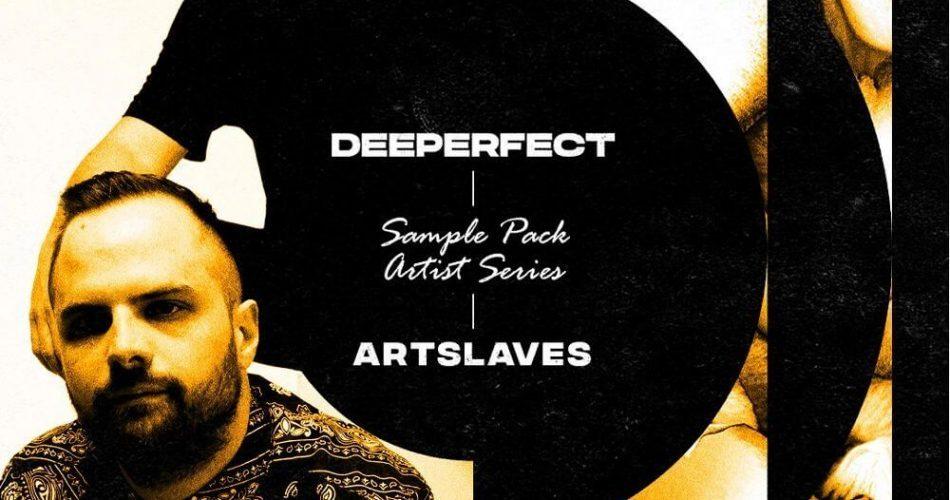 Deeperfect Artslaves