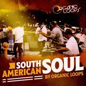 Organic Loops South American Soul