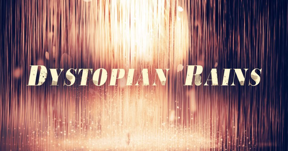 Rocky Mountain Sounds Dystopian Rains for Omnisphere