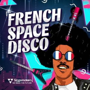 Singomakers French Space Disco