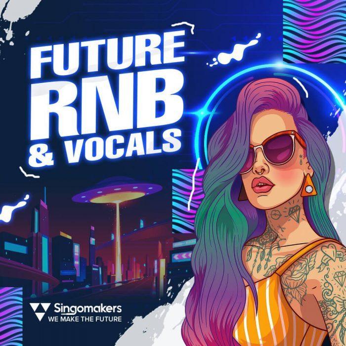 Singomakers Future RnB and Vocals