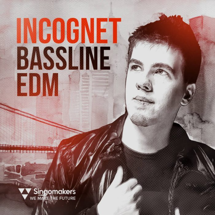 Singomakers Incognet Bassline EDM