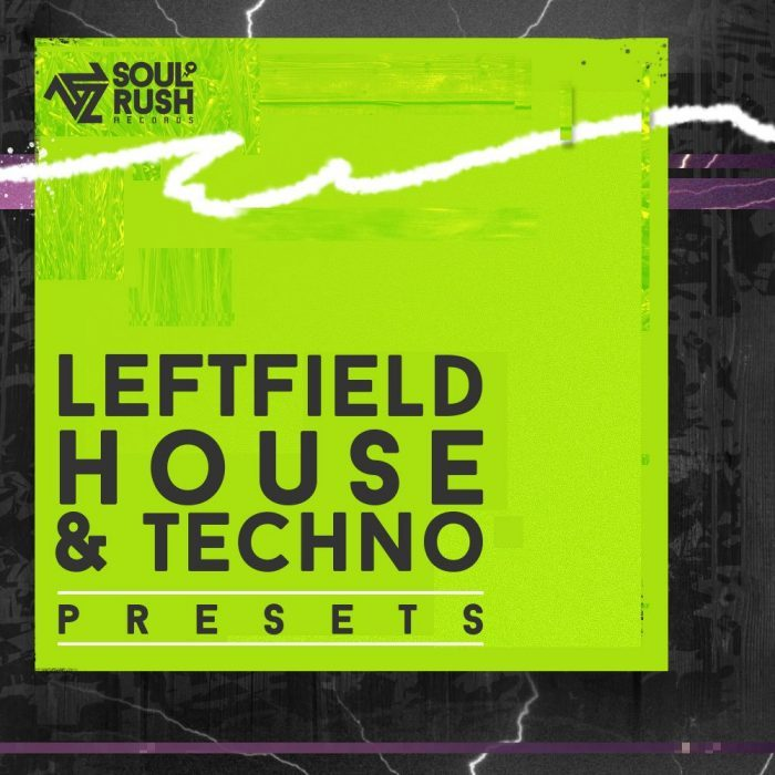 Soul Rush Leftfield House and Techno Presets for Massive
