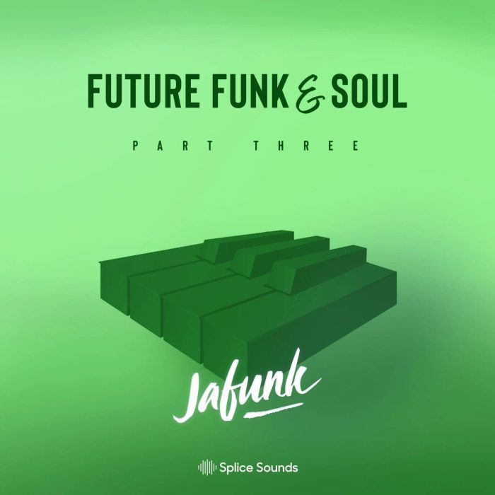 Splice Sounds Jafunk Future Funk and Soul 3