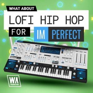 WA Lofi Hip Hop for Imperfect