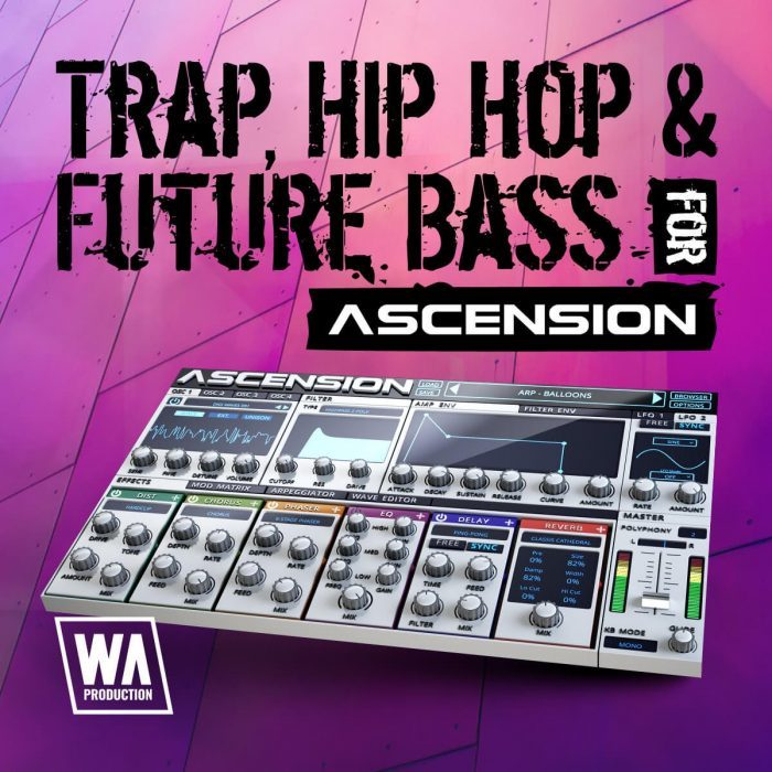 WA Production Trap, Hip Hop and Future Bass for Ascension