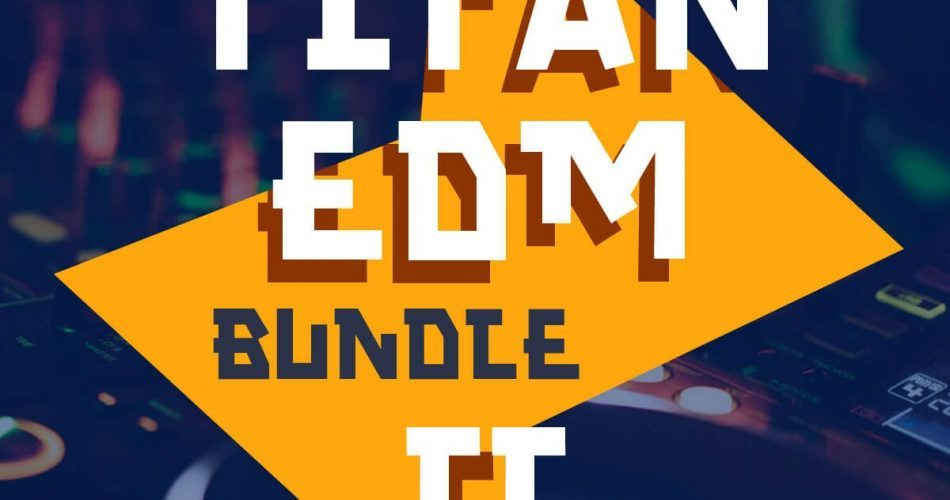 WA Titan EDM 2 Bundle