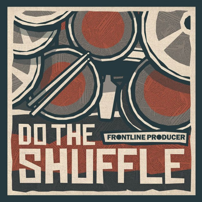 Frontline Producer Do The Shuffle