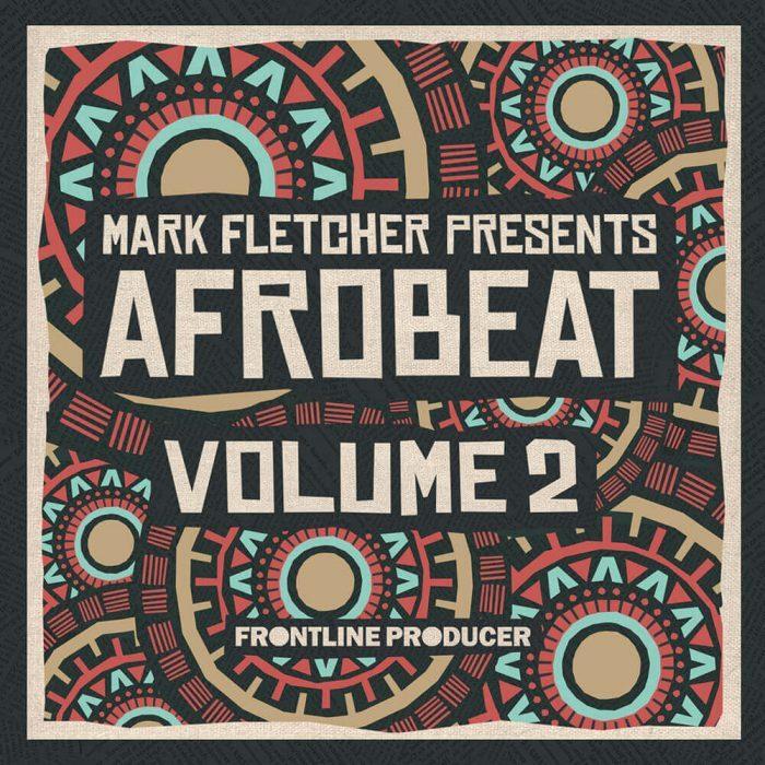 Frontline Producer Mark Fletcher Afrobeat 2