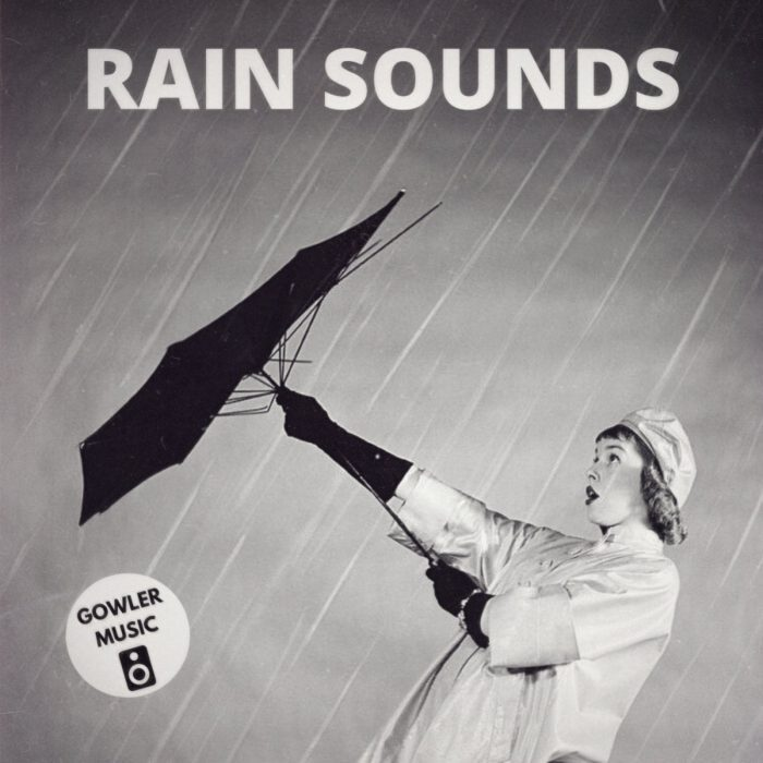 GowlerMusic Rain Sounds