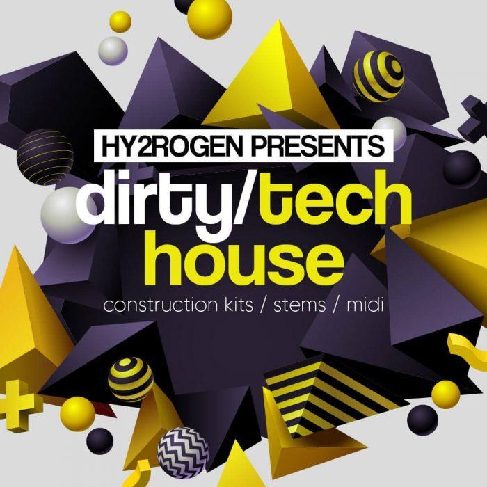 Hy2rogen Dirty Tech House