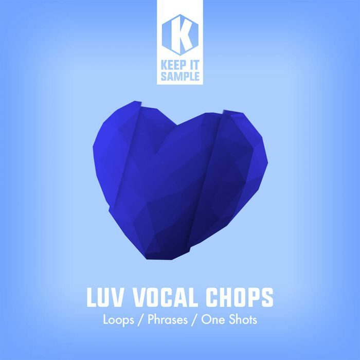 Keep It Sample LUV Vocal Chops