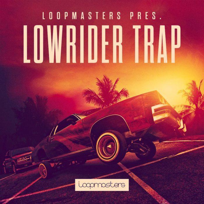 Loopmasters Lowrider Trap