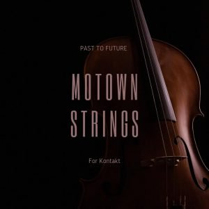 Past To Future Motown Strings