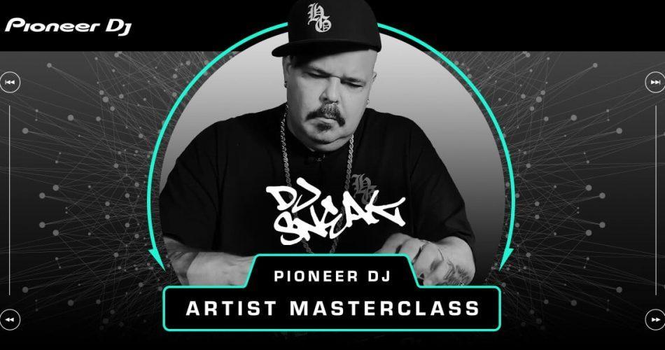 Pioneer DJ Sneak Masterclass