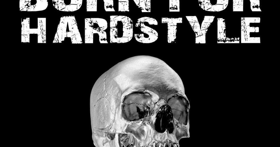 WA Born for Hardstyle