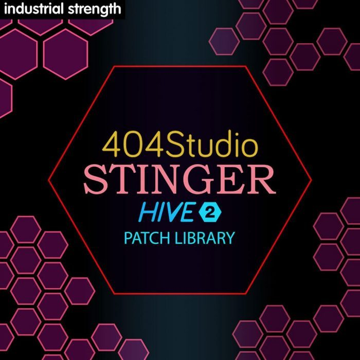 Industrial Strength 404 Studio Stinger for Hive 2