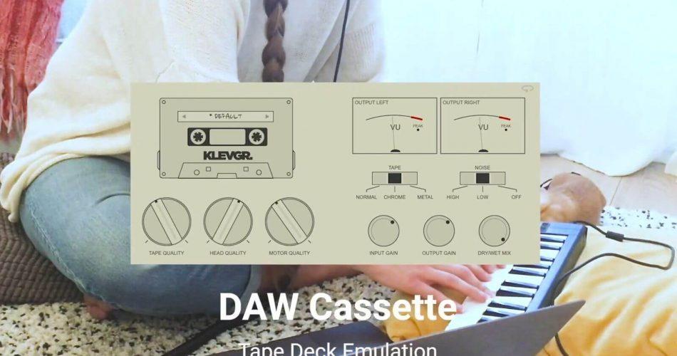 Klevgrand DAW Cassette update