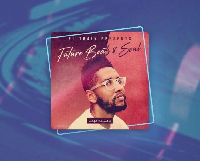 Loopcloud Future Beats & Soul