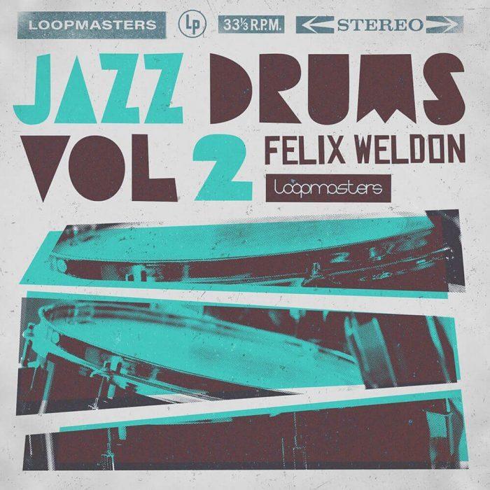 Loopmasters Felix Weldon Jazz Drums 2