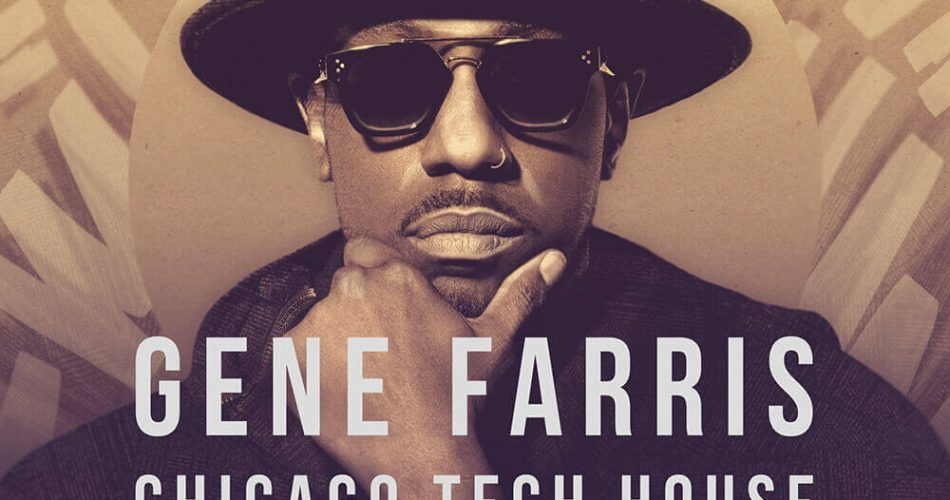 Loopmasters Gene Farris Chicago Tech House