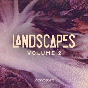 Loopmasters Landscapes 2