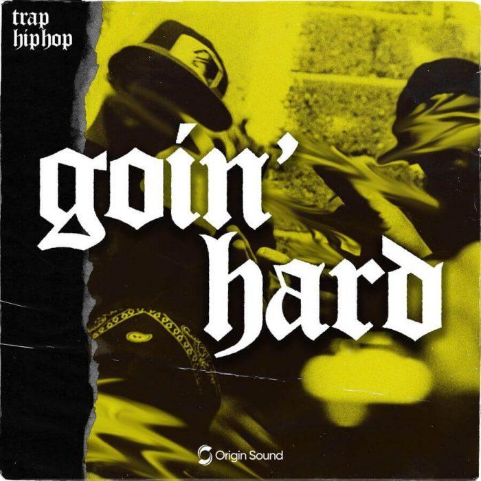 Origin Sound Goin Hard Trap Hip Hop
