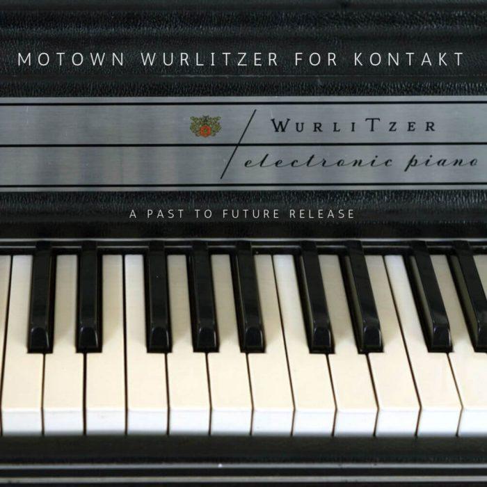 Past To Future Motown Wurlitzer for Kontakt
