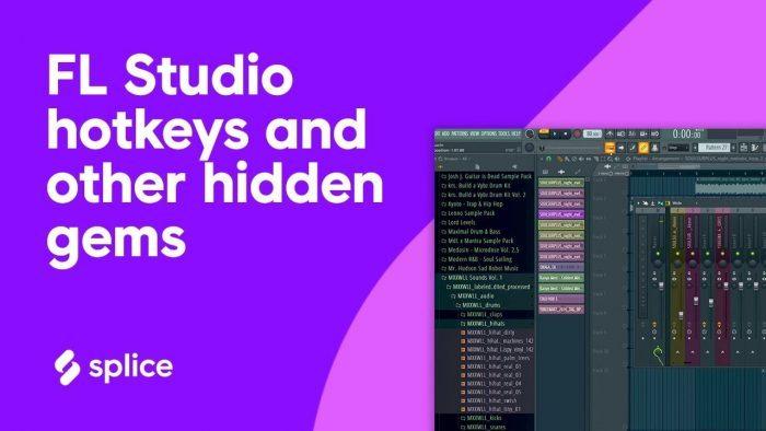 Splice FL Studio Hotkeys and other hidden gems