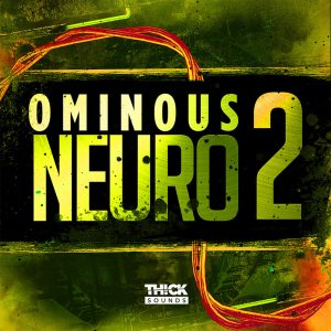 Thick Sounds Omnious Neuro 2