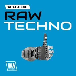 WA Production Raw Techno