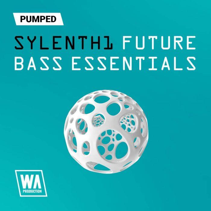 WA Pumped Sylenth1 Future Bass Essentials