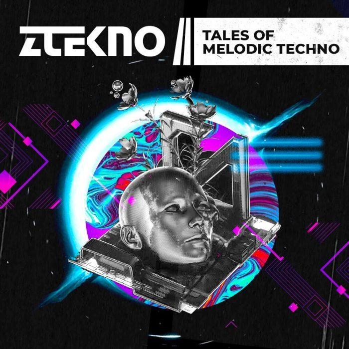 Ztekno Tales of Melodic Techno