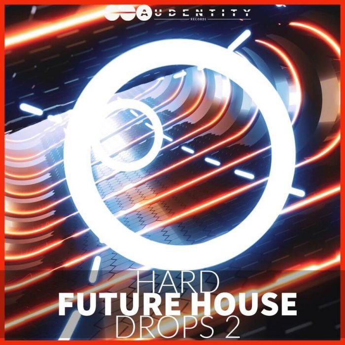 Audentity Records Hard Future House Drops 2