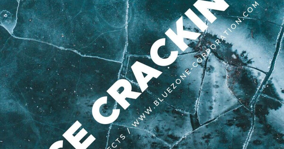 Bluezone Ice Cracking