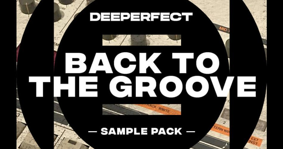 Deeperfect Back To The Groove