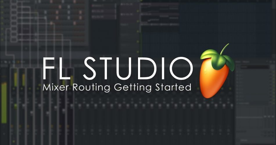 FL Studio Mixer Tracks Getting Started