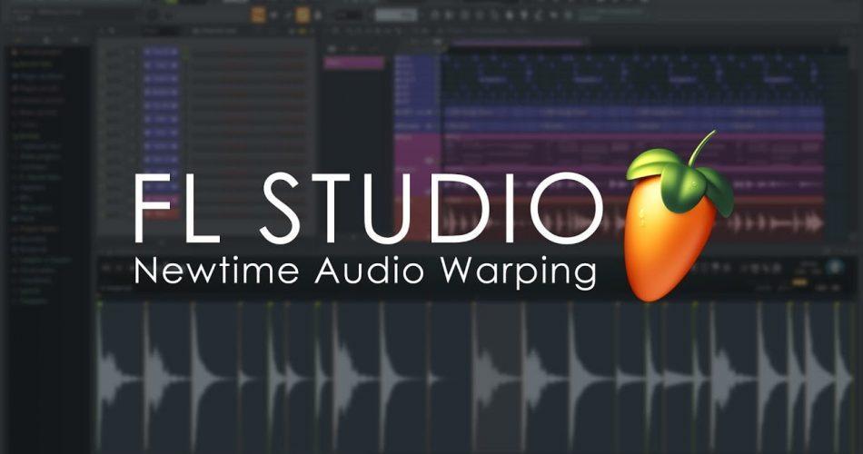 FL Studio Newtime Audio Warping