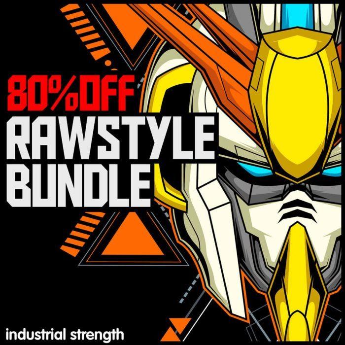 Industrial Strength Rawstyle Bundle