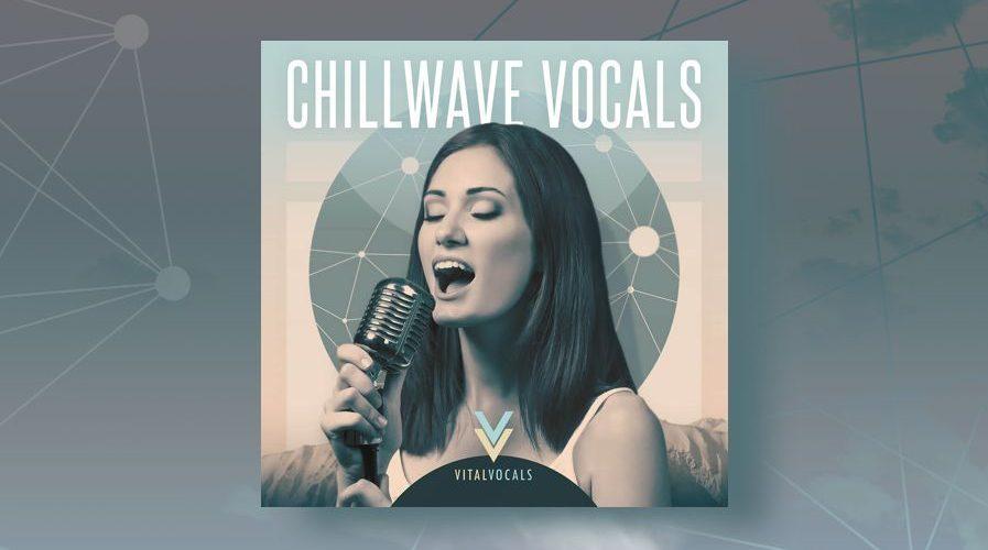 Loopcloud Chillwave Vocals
