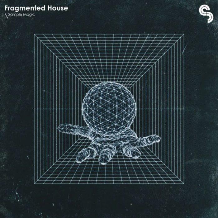 Sample Magic Fragmented House