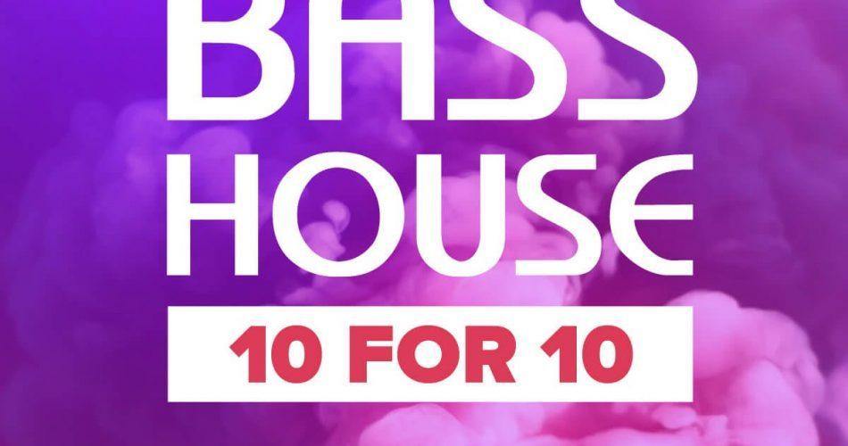 WA Bass House 10 for 10