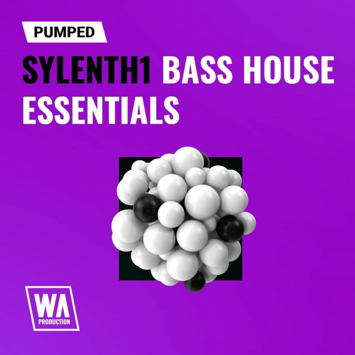 WA Pumped Sylenth1 Bass House Essentials