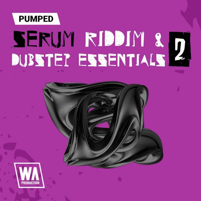 WA Pumper Serum Riddim and Dubstep Essentials 2