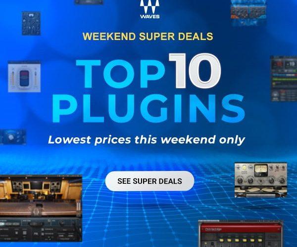 Waves Weekend Top 10 Plugins