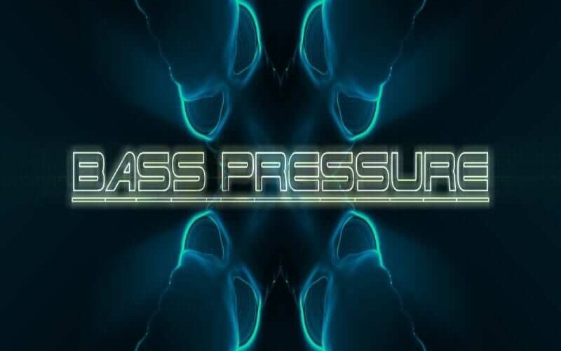 A Force Truly Evil Bass Pressure