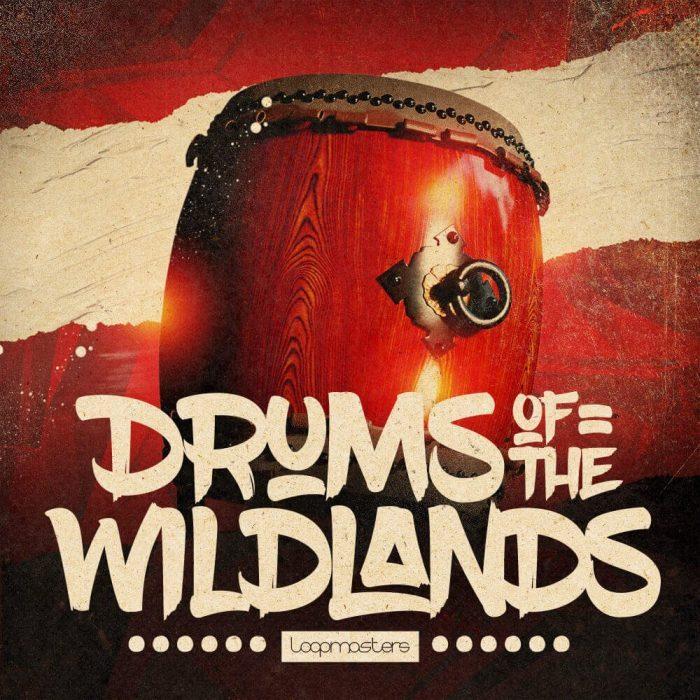 Loopmasters Drums of the Wildlands