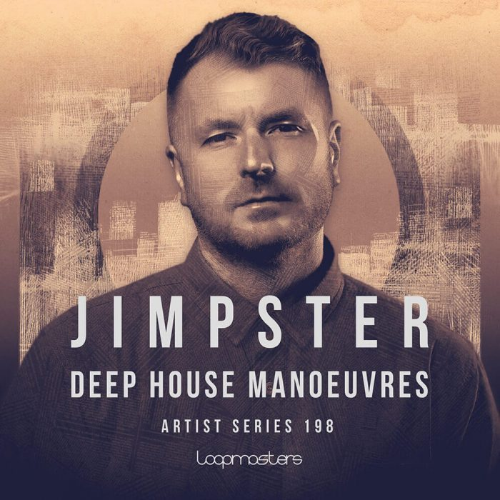Loopmasters Jimpster Deep House Manouvres