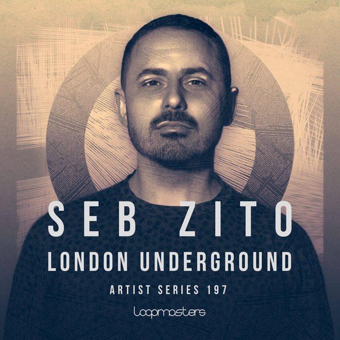Loopmasters Seb Zito London Underground